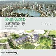 Rough Guide to Sustainability: A Design Primer by Edwards; Brian, 9781859465073