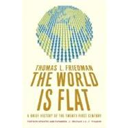 The World Is Flat 3.0 A Brief History of the Twenty-first Century by Friedman, Thomas L., 9780312425074