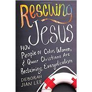 Rescuing Jesus by JIAN LEE, DEBORAH, 9780807075074