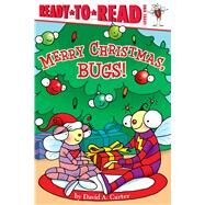 Merry Christmas, Bugs! by Carter, David  A.; Carter, David  A., 9781442495074