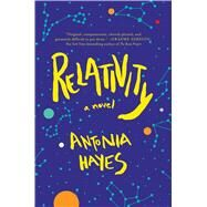 Relativity by Hayes, Antonia, 9781501105074