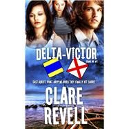 Delta-victor by Revell, Clare, 9781611165074