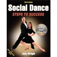Social Dance-3rd Edition : Steps to Success by Wright, Judy Patterson, Ph.D., 9780736095075