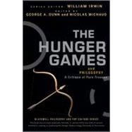 The Hunger Games and Philosophy A Critique of Pure Treason by Dunn, George A.; Michaud, Nicolas; Irwin, William, 9781118065075