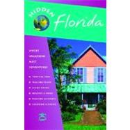 Hidden Florida; Including Miami, Orlando, Fort Lauderdale, Tampa Bay, the Everglades, and the Keys by Catherine O'Neal, 9781569755075