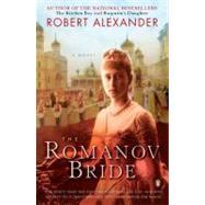 The Romanov Bride by Alexander, Robert (Author), 9780143115076