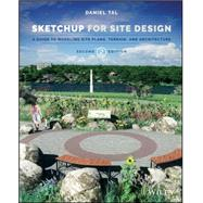 Sketchup for Site Design by Tal, Daniel, 9781118985076