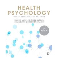 Health Psychology by Marks, David F.; Murray, Michael; Evans, Brian; Estacio, Emee Vida, 9781446295076