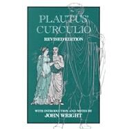 Plautus' Curculio by Plautus, Titus MacCius; Wright, John, 9780806125077