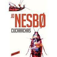 Cucarachas/ Cockroaches by Nesbo, Jo; Gundersen, Bente Teigen; Campo, Mariano Gonzalez, 9788416195077