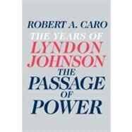 The Passage of Power by CARO, ROBERT A., 9780679405078