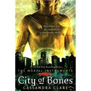 City of Bones by Clare, Cassandra, 9781416955078