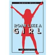 Roar Like a Girl by Paratore, Coleen Murtagh, 9781939775078