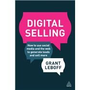 Digital Selling by Leboff, Grant, 9780749475079