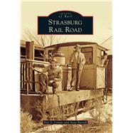 Strasburg Rail Road by Conner, Eric S.; Barrall, Steve, 9781467125079