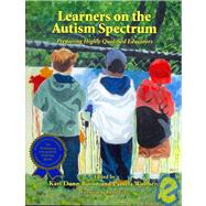 Learners on the Autism Spectrum: Preparing Highly Qualified Educators by Buron, Kari Dunn; Wolfberg, Pamela; Gray, Carol, 9781934575079