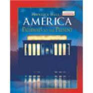 America: Pathways to the Present Student Survey by Cayton, Andrew R. L.; Perry, Elisabeth Israels; Reed, Linda; Winkler, Allan M., 9780131335080