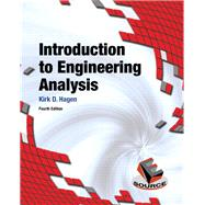 Introduction to Engineering Analysis by Hagen, Kirk D., 9780133485080