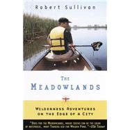 The Meadowlands by SULLIVAN, ROBERT, 9780385495080