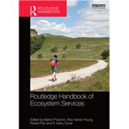 Routledge Handbook of Ecosystem Services by Potschin; Marion, 9781138025080