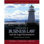 Anderson's Business Law and the Legal Environment, Comprehensive Volume by Twomey, David P.; Jennings, Marianne M., 9781305575080