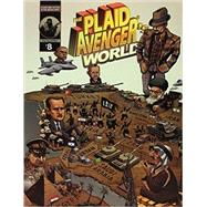 The Plaid Avenger's World: Masks and Mayhem in the Middle East by Boyer, John, 9781465275080