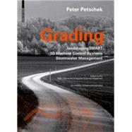 Grading by Petschek, Peter; Walker, Peter; HSR University of Applied Sciences Rapperswil Landscape Architecture Degree Program, 9783038215080
