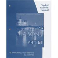 Liaisons An Introduction to French (with Student Activities Manual and iLrn™ Heinle Learning Center, 4 terms (24 months) Printed Access Card) by Wong, Wynne; Weber-Fève, Stacey; Ousselin, Edouard; VanPatten, Bill, 9781305635081