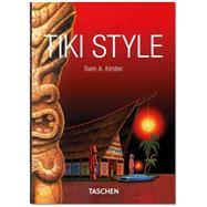 Tiki Style by Kirsten, Sven A., 9783836555081