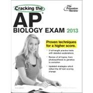 Cracking the AP Biology Exam, 2013 Edition by PRINCETON REVIEW, 9780307945082