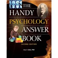 The Handy Psychology Answer Book by Cohen, Lisa J., 9781578595082