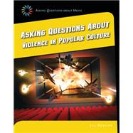 Asking Questions About Violence in Popular Culture by Roesler, Jill, 9781633625082