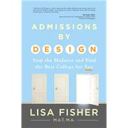 Admissions by Design by Fisher, Lisa, 9781943425082