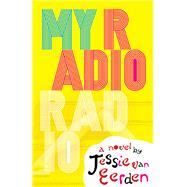 My Radio Radio by Van Eerden, Jessie, 9781943665082