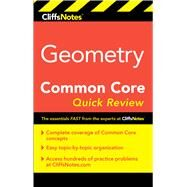 Cliffsnotes Geometry Common Core Quick Review by Koswatta, M. Sunil R., 9780544785083