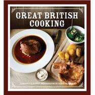 Great British Cooking by Caldicott, Carolyn; Caldicott, Chris, 9780711235083