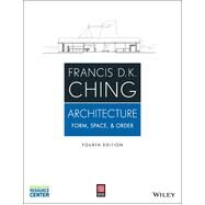 Architecture by Francis D. K. Ching, 9781118745083