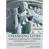 Changing Lives by Rosado, Lourdes M., 9781627225083