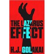 The Lazarus Effect by Golakai, H. J., 9781911115083