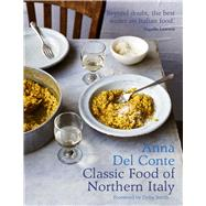 Classic Food of Northern Italy by Del Conté, Anna; Smith, Delia, 9781911595083