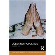 Queer Necropolitics by Haritaworn; Jin, 9781138915084