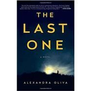 The Last One by Oliva, Alexandra, 9781101965085