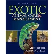 Exotic Animal Care and Management by Judah, Vicki; Nuttall, Kathy, 9781285425085