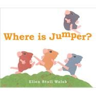 Where Is Jumper? by Walsh, Ellen Stoll, 9781481445085