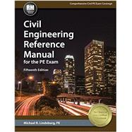 Civil Engineering Reference Manual for the Pe Exam by Lindeburg, Michael R., 9781591265085