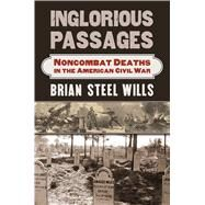 Inglorious Passages by Wills, Brian Steel, 9780700625086