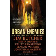 Urban Enemies by Armstrong, Kelley; Butcher, Jim; Finn, Domino; Francis, Diana Pharaoh; Hearne, Kevin, 9781501155086