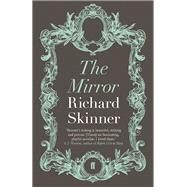 The Mirror by Skinner, Richard, 9780571305087