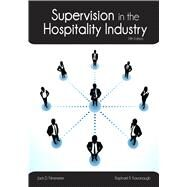 Supervision in the Hospitality Industry with Answer Sheet (AHLEI) by Kavanaugh, Raphael R.; Ninemeier, Jack D.; American Hotel & Lodging Association, 9780133255089