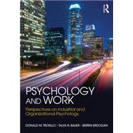 Psychology and Work: Perspectives on Industrial and Organizational Psychology by Truxillo; Donald M., 9781848725089